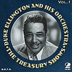 Duke Ellington & His Orchestra Treasury Shows, Vol.1