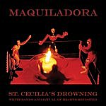 Maquiladora St. Cecilia's Drowning: White Sands & Ritual of Hearts Revisited