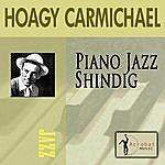 Hoagy Carmichael Piano Jazz Shindig