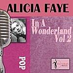 Alice Faye In A Wonderland, Vol. 2