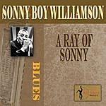 Sonny Boy Williamson A Ray Of Sonny