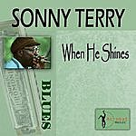 Sonny Terry When He Shines