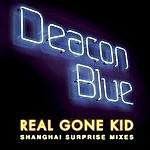 Deacon Blue Real Gone Kid (3-Track Maxi-Single)