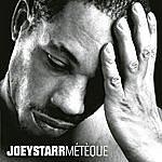 Joey Starr Meteque (Single)