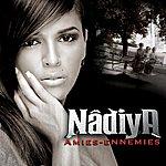Nâdiya Amies Ennemies (Single)