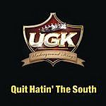 Cover Art: Quit Hatin' The South (Single)(Featuring Charlie Wilson & Willie D)(Edited)