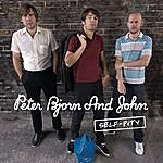 Peter Bjorn & John Self-Pity (Single)