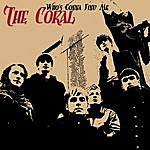 The Coral Who's Gonna Find Me (Single)