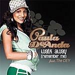 Paula DeAnda Walk Away (Remember Me)(Single)
