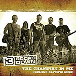 3 Doors Down Champion In Me (Single)