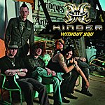 Hinder Without You (Single)
