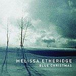 Melissa Etheridge Blue Christmas (Single)