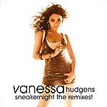 Vanessa Anne Hudgens Sneakernight the remixes!