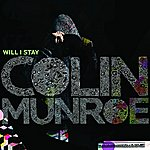 Colin Munroe Will I Stay (Single)