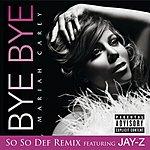 Mariah Carey Bye Bye (So So Def Remix)(Parenatl Advisory)