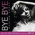 Mariah Carey Bye Bye (So So Def Remix)(Edited)