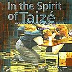 Taizé In the Spirit of Taizé