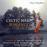 Claire Hamilton Celtic Harp Romance