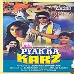 Laxmikant Pyarelal Pyar Ka Karz (Hindi Film)