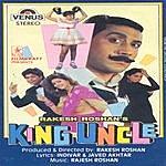 Rajesh Roshan King Uncle (Hindi Film)