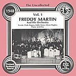 Freddy Martin & His Orchestra The Uncollected: Freddy Martin And His Orchestra