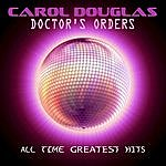Carol Douglas Doctor's Orders - All Time Greatest Hits