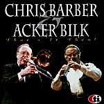 Acker Bilk That's It Then!