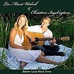 Liv Marit Wedvik Better Love Next Time (Single)