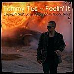 Tommy Tee Feelin` It Digi EP