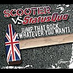 Scooter Scooter Vs. Status Quo: Jump That Rock (Whatever You Want)(4-Track Maxi-Single)