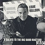 Louie Bellson Airmail Special: A Salute To The Big Band Masters