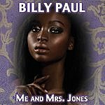 Billy Paul Me & Mrs. Jones