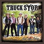 Truck Stop Leb' Dein Leben