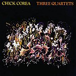 Chick Corea Three Quartets