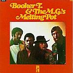 Booker T. & The MG's Melting Pot