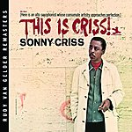 Sonny Criss This Is Criss! (Rudy Van Gelder Edition)