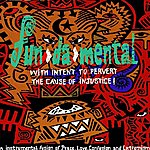 Fun-Da-Mental With Intent To Pervert The Cause Of Justice