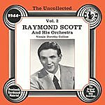 Dorothy Collins The Uncollected: Raymond Scott And His Orchestra, Vol.2