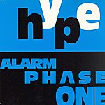 The Hype Alarm Phase One