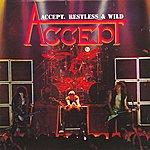 Accept Restless & Wild