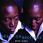 The Braxton Brothers Both Sides
