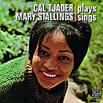 Cal Tjader Cal Tjader Plays, Mary Stallings Sings