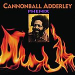 Cannonball Adderley Phenix