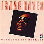 Isaac Hayes Greatest Hits Singles (Remastered)