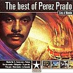 Pérez Prado The Best Of Perez Prado King Of Mambo
