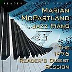 Marian McPartland Reader's Digest Music: Marian McPartland: Jazz Piano: The 1976 Reader's Digest Session