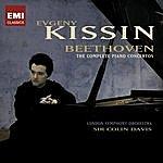 Evgeny Kissin Ludwig Van Beethoven: Complete Piano Concertos