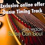 Alex Wilson Salsa Con Soul Timing Workout (Single)