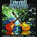 Lynyrd Skynyrd Then And Now: Vol.2