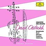 David Oistrakh David Oistrakh: Concertos Encores